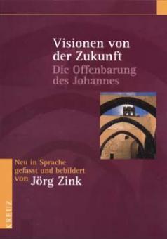 Bibel - Visionen von der Zukunft