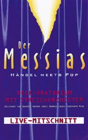 VHS - Der Messias - Händel Meets Pop
