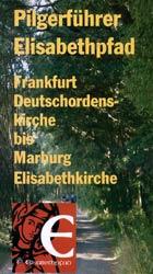 Heft - Pilgerführer Elisabethpfad 1