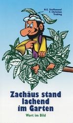 Cartoon - Zachäus stand lachend im Garten