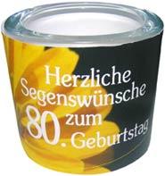 Leuchtglas 6 cm - Herzliche Segenswünsche zum 80. Geburtstag