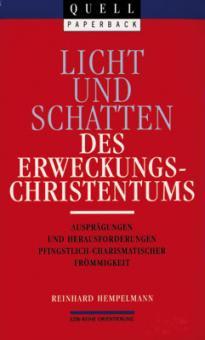 Buch - Licht und Schatten des Erweckungschristentums