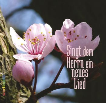 Grußheft mit CD - Singt dem Herrn ein neues Lied