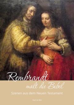Heft A5 - Rembrandt malt die Bibel