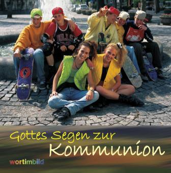 Grußheft mit CD - Gottes Segen zur Kommunion