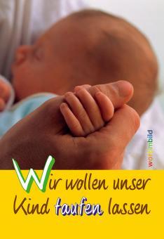 Heft A5 - Wir wollen unser Kind taufen lassen