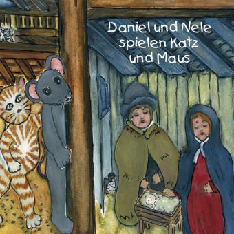Mini-Bilderbuch - Daniel und Nele spielen Katz und Maus