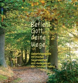 Bildband mit CD - Befiehl Gott deine Wege