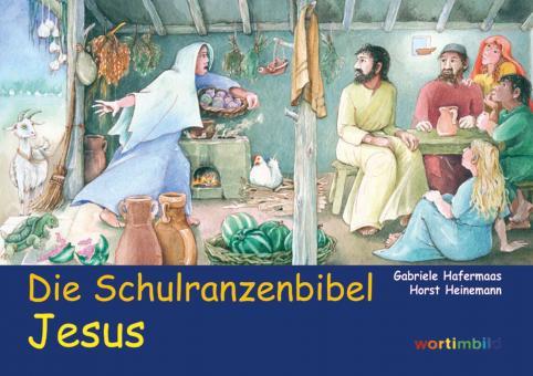 Heft - Die Schulranzenbibel Jesus