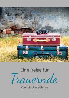 Heft A5 - Eine Reise für Trauernde
