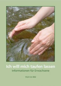 Taufheft - Ich will mich taufen lassen - Informationen für Erwachsene