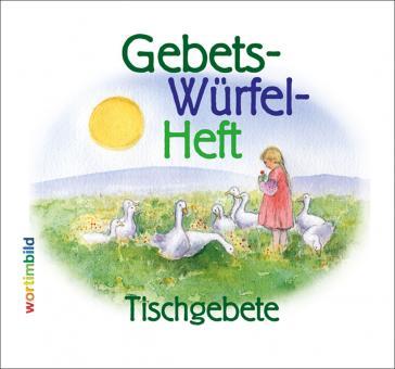 Gebets-Würfel-Heft - Tischgebete