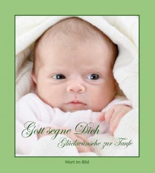 Bildband kartoniert - Gott segne dich - Glückwünsche zur Taufe
