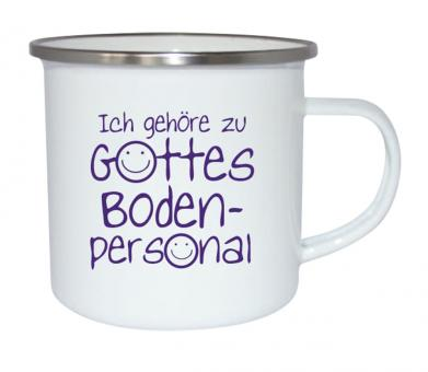 Emaille-Becher - Gottes Bodenpersonal