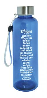 Trinkflasche Tritan - Mögen sich die Wege vor deinen Füßen ebnen...