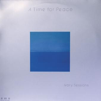 LP - Ivory Sessions - A Time for Peace