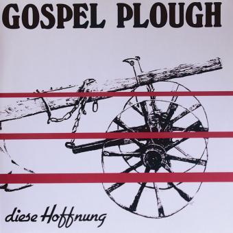 LP - Gospel Plough - diese Hoffnung