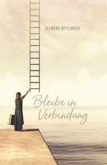 Buch - Clemens Bittlinger - Bleibe in Verbindung