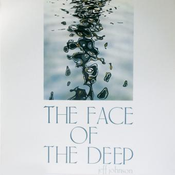 LP - The Face of the Deep - Jeff Johnson
