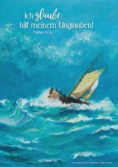 Poster A2 - Ich glaube; hilf meinem Unglauben! - Boot