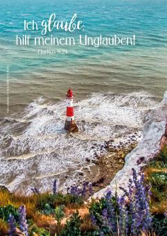Poster A3 - Ich glaube; hilf meinem Unglauben! - Leuchtturm