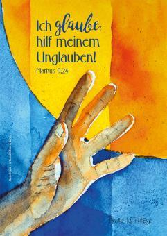 Postkarte - Ich glaube; hilf meinem Unglauben! - Friese