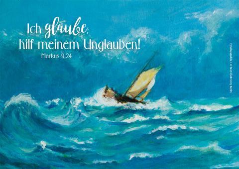 Postkarte - Ich glaube; hilf meinem Unglauben! - Boot